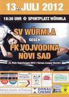 13.7.2012 - SV Würmla - FK Vojvodina Novi-Sad